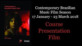 Reading Songs – Contemporary Brazilian Music Film Season Student Presentations