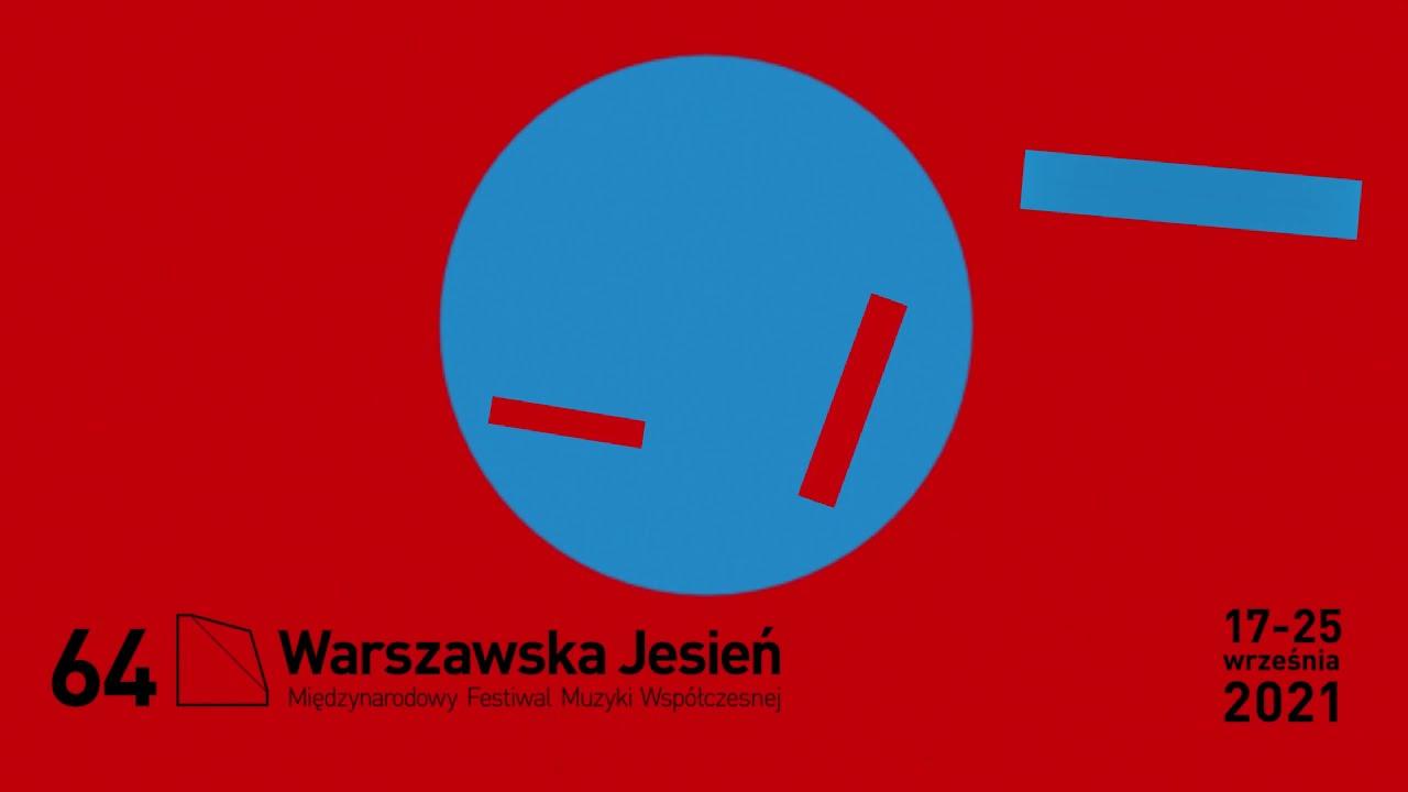 Warsaw Autumn 2021