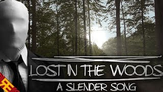 Lost In The Woods: A Slender Song [by Random Encounters]