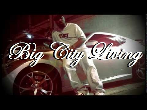 Big City Living (HD) - Sonny Boy Dillard