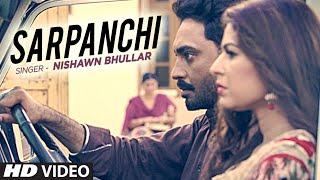 Sarpanchi  Nishawn Bhullar