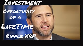 Ripple XRP INVESTMENT OPPORTUNITY OF A LIFETIME...
