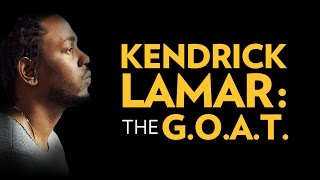 Kendrick Lamar The Greatest Rapper Of All Time