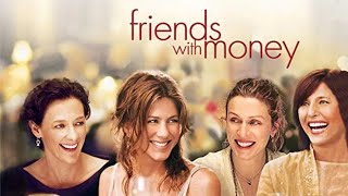 REVIEW: Friends with Money (2006) | Amy McLean