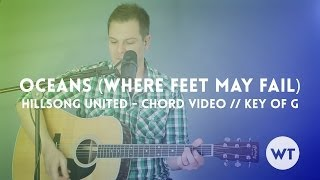 Oceans Where Feet May Fail  Hillsong United  Chord Video Key Of G Acoustic