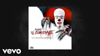 El Comediante (Audio) - Pusho  (Video)