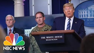 Live: Trump And Coronavirus Task Force Hold Briefing At White House   NBC News