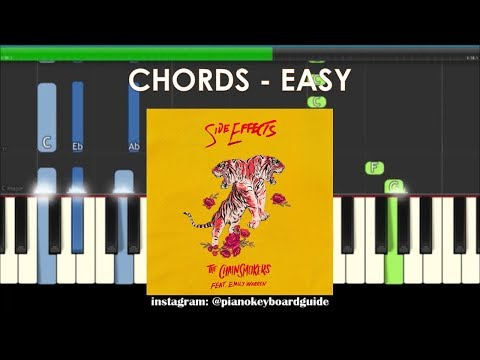 The Chainsmokers Side Effects Ft Emily Warren Slow Piano Chords
