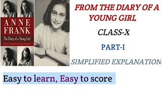 Class 10   From The Diary Of Anne Frank   Part 1 Explanation in Hindi