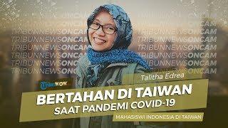 Cerita Mahasiswi Indonesia soal Kondisi di Taiwan Selama Pandemi Virus Corona