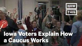 Iowa Voters Explain How a Caucus Works | NowThis