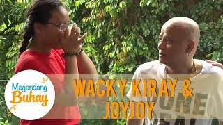 Joyjoy is witness on Wacky Kiray's sufferings in life | Magandang Buhay