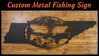 Custom Metal Tennessee Fishing Sign