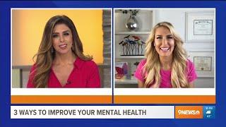 3 Ways to to Improve Mental Health Now – Heather Hans 9NEWS KTVD Denver