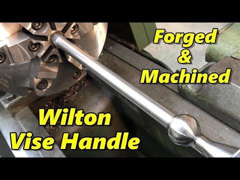 Machining a Forged Wilton Vise Handle Part 1