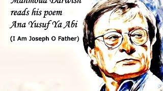 اغاني حصرية Mahmoud Darwish - Ana Yusuf Ya Abi / أنا يوسف يا أبي تحميل MP3