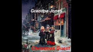 The Christmas Guest.....Grandpa Jones