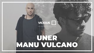 Manu Vulcano and Uner - Live @ Vicious Live 2013