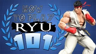 HOW TO PLAY RYU 101