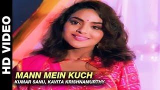 Mann Mein Kuch - Janta Ki Adalat | Kumar Sanu, Kavita