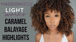 Caramel Balayage Highlighting Kit! Madison Reed Light Works Tutorial & Review!