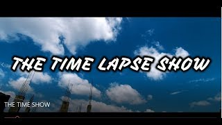 The timelapse show