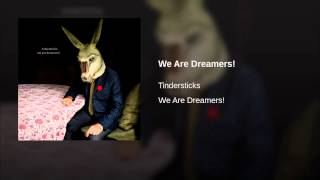 We Are Dreamers!