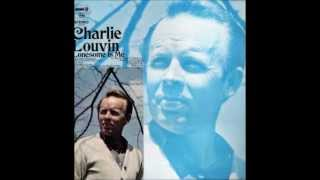 Charlie Louvin - All The Lies Are True