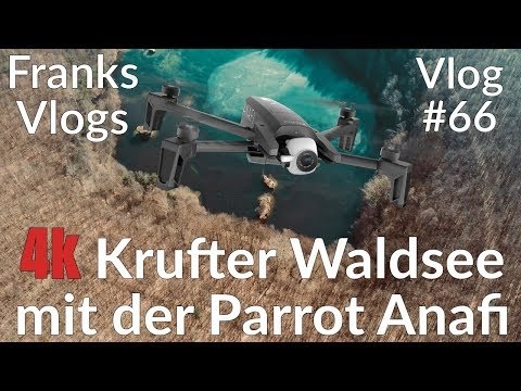 Parrot Anafi 4k am Krufter Waldsee / Eppelsberg Nickenich / Dji Osmo Pocket 4k Cinematics Vlog#66