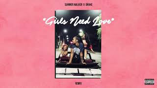 Summer Walker  Drake Girls Need Love Remix