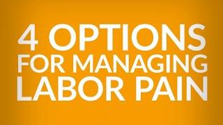 Managing Labor Pain