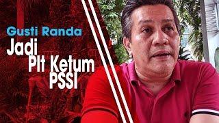 Gusti Randa Jadi Plt Ketum PSSI Gantikan Joko Driyono yang Tersangkut Kasus
