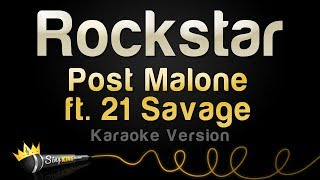 Post Malone ft. 21 Savage - Rockstar (Karaoke Version)