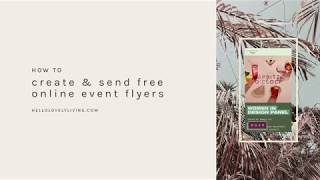 How To Create & Send FREE Online Event Flyers & Invitations | Hello Lovely Living