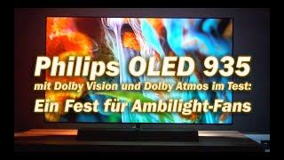 Philips OLED 935 mit Dolby Vision und Dolby Atmos im Test: Ein Fest für Ambilight-Fans