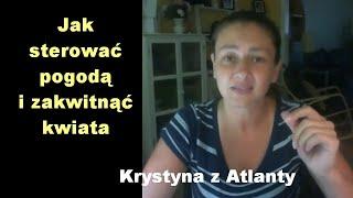 Jak sterować pogodą  – Krystyna z Atlanty [10]