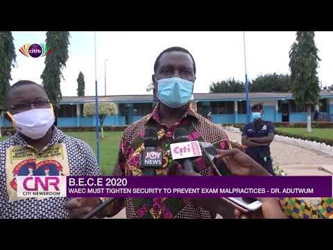 Dr Yaw Adutwum calls on WAEC to tighten security to reduce exam malpractice | Citi Newsroom