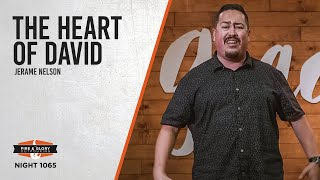 THE HEART OF DAVID | Jerame Nelson | Night 1065