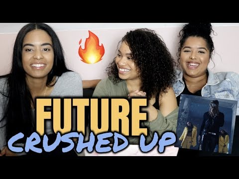 Future - Crushed Up REACTION/REVIEW