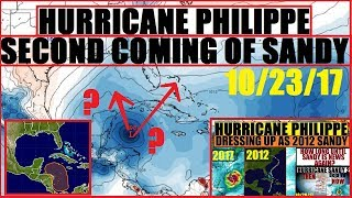 HURRICANE Update! PHILIPPE 40% 'SECOND Coming Of #HurricaneSANDY?