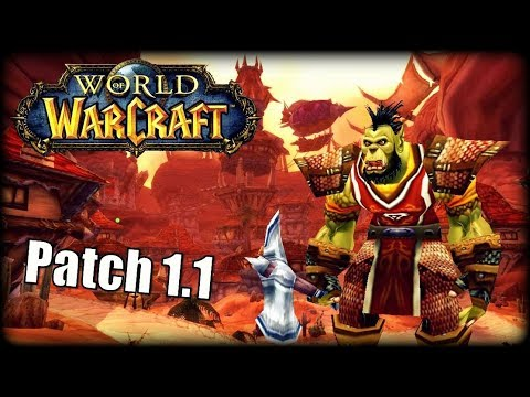 WoW Vanilla Patch 1.1 - What Was It Like?