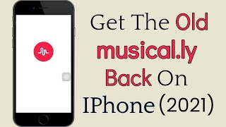How To Get The Old Musically Back || Go Back To Musical.ly From Tik Tok || iOS (2021)