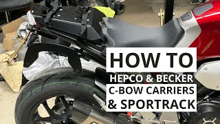 How To: Hepco & Becker C-Bow Carrier and Sportrack on a 2019 Honda CB1000R