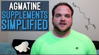 Agmatine, Is it the Best Option? | Supplements Simplified (Ingredient Index)