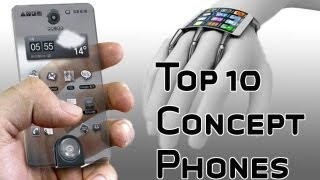Top 10 Concept Phones - The Future of Smartphone Imagined Now