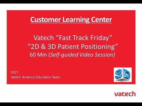 Fast Track – 2D & 3D Patient Positioning