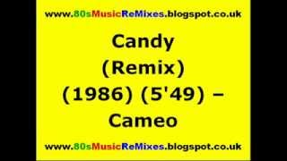 Candy (Remix) - Cameo | 80s Funk Music | 80s Club Classics | 80s Club Grooves | 80s Club Anthems