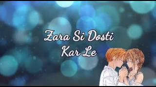 Zara Si Dosti Whatsapp Status | Happy Bhag Jayegi | Arijit Singh