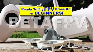 A Good all in one FPV Drone Kit for Beginners - BETAFPV RTF Advanced Kit Review