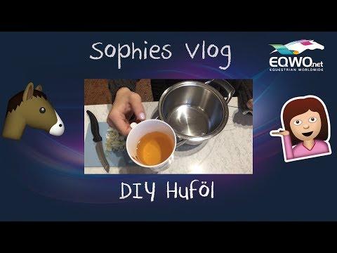 Sophies Vlog: DIY Huföl